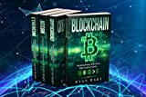 Blockchain Collection: The Ultimate Guide To Mastering Bitcoin, Ethereum & Other Cryptocurrencies - Litecoin, Ripple, Putincoin and Many More! (Smart Contracts, Dapps, Investing, Mining etc.)