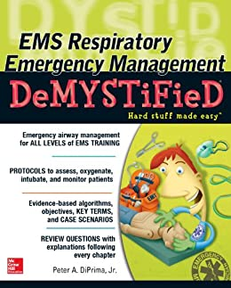 EMS Respiratory Emergency Management DeMYSTiFieD by [DiPrima Jr., Peter A.]
