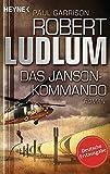 Das Janson-Kommando: Thriller (JANSON-Serie, Band 2) - Robert Ludlum