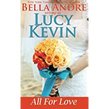 All For Love: A Walker Island Romance, Book 4 (Volume 4) by Lucy Kevin (2015-05-08)