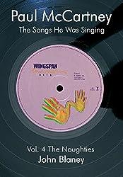 Paul McCartney: The Noughties Vol.4: The Songs He Was Singing