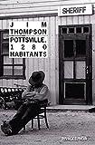 Pottsville, 1280 habitants (Rivages/Noir t. 1013)