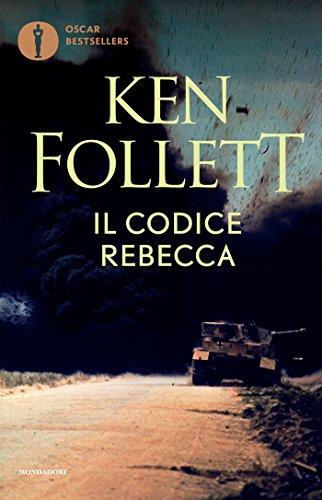 Il codice Rebecca (Oscar bestsellers) (Italian Edition) eBook: Ken ...