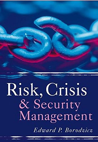 Risk, Crisis and Security Mana