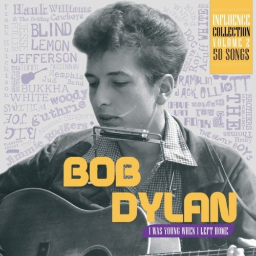 Influence Vol. 2: Bob Dylan, I...