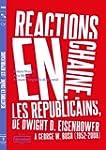 R�actions en cha�ne : Les R�publicain...