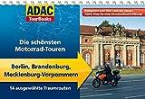 ADAC TourBooks Berlin, Brandenburg, Mecklenburg-Vorpommern: Die schönsten Motorrad-Touren