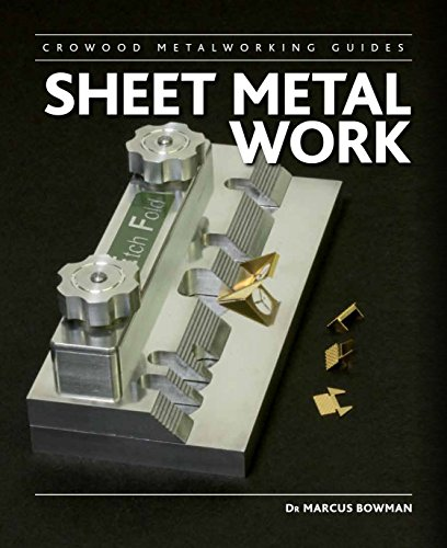 Sheet Metal Work (Crowood Metalworking Guides)