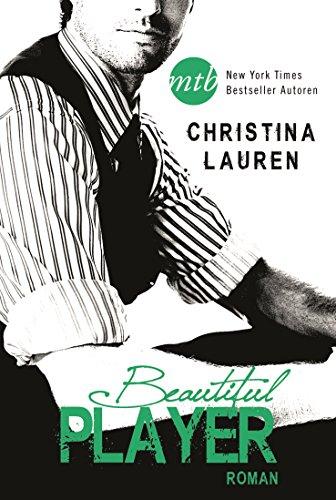 Buchseite und Rezensionen zu 'Beautiful Player (The Beautiful-Series 3)' von Christina Lauren