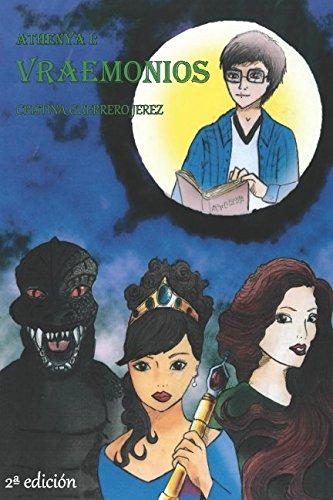 Athenya I: Vraemonios: Volume 1 por Cristina Guerrero Jerez