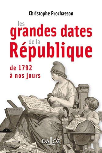 Les grandes dates de la République - Nouveauté