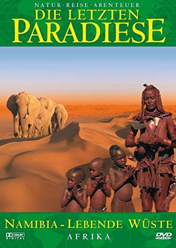 Die letzten Paradiese (Teil 31) - Namibia: Lebende Wüste Afrikas Preisvergleich