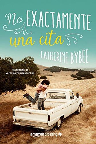 No exactamente una cita (No exactamente?) por Catherine Bybee
