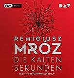 'Die kalten Sekunden' von Remigiusz Mróz