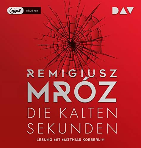 Buchseite und Rezensionen zu 'Die kalten Sekunden: Lesung mit Matthias Koeberlin und Vera Teltz (1 mp3-CD)' von Remigiusz Mróz