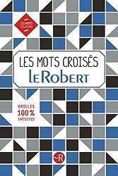 Les mots croisés Le Robert - Grilles inédites