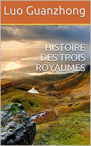 HISTOIRE DES TROIS ROYAUMES