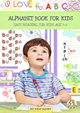 Alphabet book: Easy reading for kids Aged 4 – 6 (My kids' books Book 2)