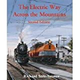 The Electric Way Across the Mountains - Second Edition