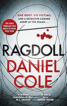 Ragdoll: The thrilling Sunday Times bestseller everyone is talking about by [Cole, Daniel]