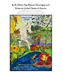 Kids Share San Ramon, Nicaragua and Vermont, United States of America: From North America to Central America, Awakening the artist and author inside every child.: Volume 2