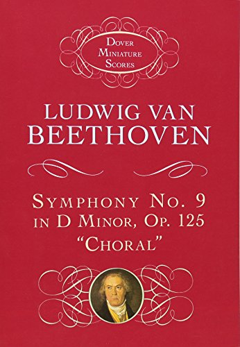 Symphony No. 9 in D Minor: Op. 125 (
