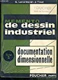 memento de dessin industriel tome 2 documentation dimensionnelle