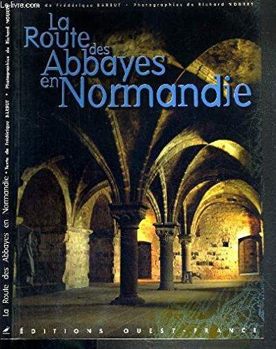La Route des abbayes en Normandie
