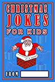 Christmas Jokes For Kids: The Best Christmas Jokes For Kids