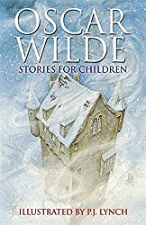 Oscar Wilde Stories for Children by P J Lynch (2006-03-02)