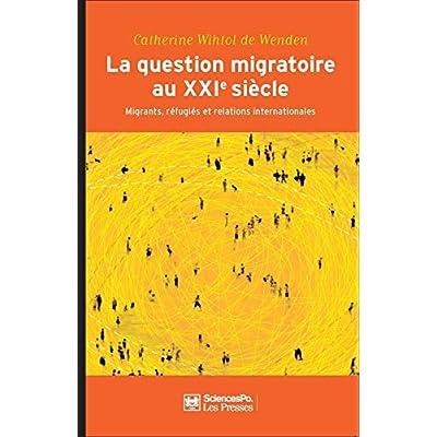 La Question Migratoire au Xxie Siecle 2e Edition