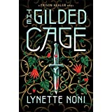The Gilded Cage (The Prison Healer)