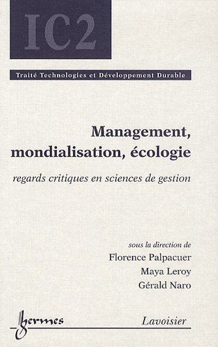 Management, mondialisation, écologie : Regards critiques en sciences de gestion