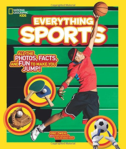 Everything Sports: All the Photos, Facts, and Fun to Make You Jump! (Everything )