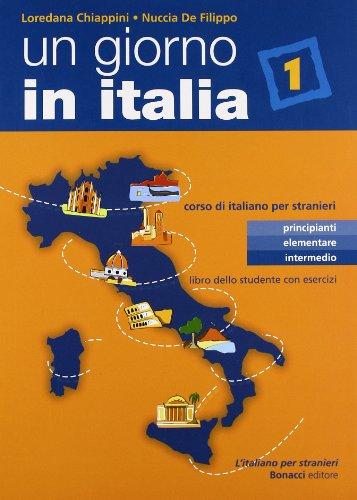 un-giorno-in-italia-corso-di-italiano-per-stranieri-libro-dello-studente-libro-dello-studente-con-es