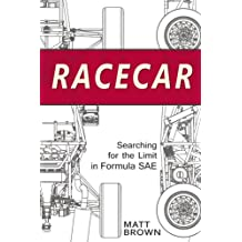Racecar: Searching for the Limit in Formula SAE (English Edition)