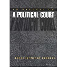 In Defense of a Political Court.