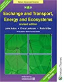 Exchange and Transport, Energy and Ecosystems (Nelson Advanced Science)