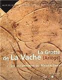 La grotte de La Vache (Ariège) : 2 volumes