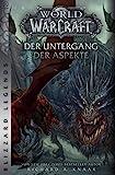 World of Warcraft: Der Untergang der Aspekte: Blizzard Legends - Richard A. Knaak