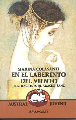 En el laberinto del viento (Austral Juvenil) por Marina Colasanti