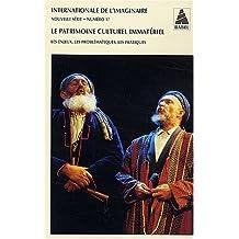 Internationale de l'imaginaire, N° 17 : Le patrimoine culturel immatériel : Les enjeux, les problématiques, les pratiques
