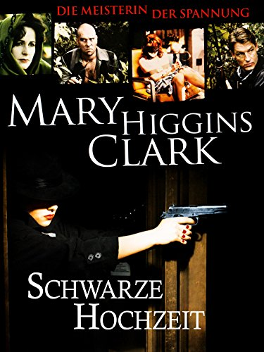 Mary Higgins Clark - Schwarze Hochzeit