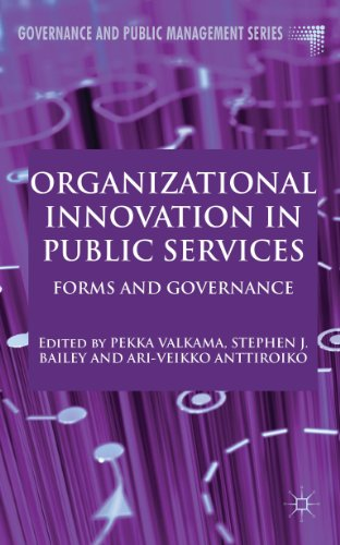 Organizational Innovation in Public Services: Forms and Governance (Governance and Public