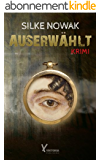 Auserwählt: Krimi (German Edition)