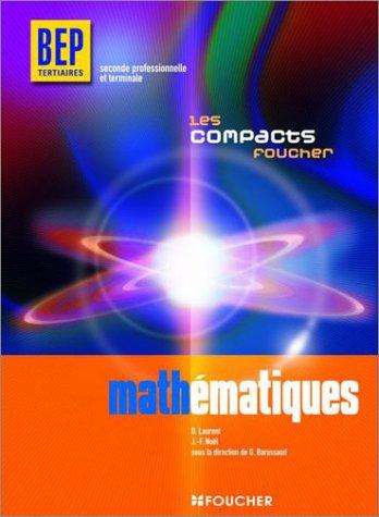Les Compacts : Mathématiques BEP Tertiaires