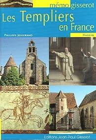 MEMO - Les Templiers en FRANCE par Philippe Josserand