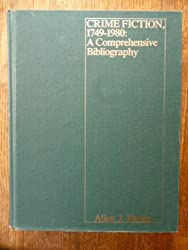 Crime Fiction 1749-1980: A Comprehensive Bibliography (Garland Reference Library of the Humanities)