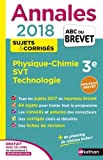 Annales ABC du Brevet Physique-Chimie SVT Techno 2018