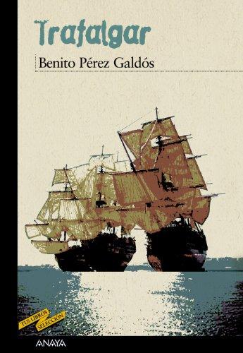 Trafalgar (Clásicos - Tus Libros-Selección) por Benito Pérez Galdós
